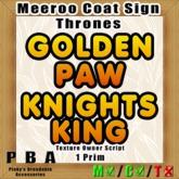 """Meeroo Coat Sign """"Thrones"""""""