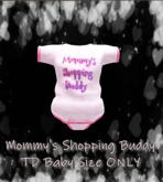 *KidTastrophe*  Mommy's Shopping Buddy Onesie>BOXED<