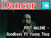 Post Malone - Goodbyes Ft. Young Thug Dancer BOX