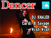 Dj Khaled - Wish Wish Cardi B Savage Dancer BOXed