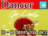 YG - GO LOko FT TYGA Dancer BOXED