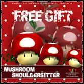 Mushroom [shouldersitter] Free Gift