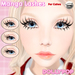 ~Dollypop~ Manga Lashes for Catwa