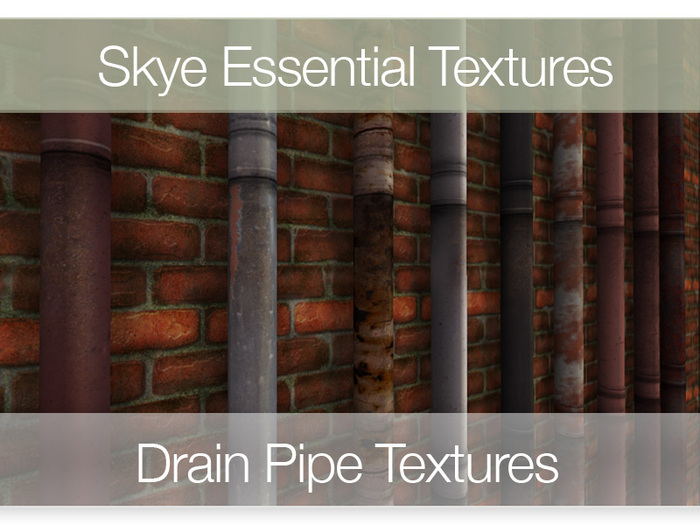 Promo! Drain Pipes - Skye Essential Full Perms Textures
