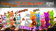 [inZoxi] - Kitsune Animesh Shoulder Pets SERIES 2 - Gacha Box