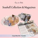 {CdB} Seashell Collection & Magazines