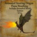 Bad Katz Animated Dragon Hovering Flame