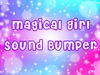 TOASTED // Magical Girl Anime Sound Bumper