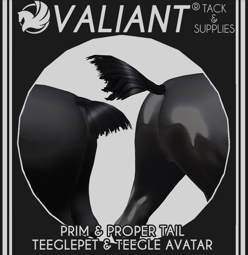 VALIANT - Prim & Proper Tail - TEEGLEPET & AVATAR