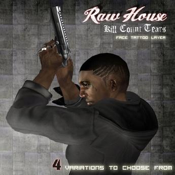 RAW HOUSE ::  Kill Count Tears