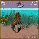 *E* Happy Hippocampus Skin Applier [BOXED] Gold/Brown