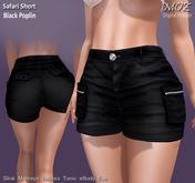 !MOZ Safari Shorts - Black Poplin* MAITREYA * SLINK * BELLEZA (I/F) * TONIC * EVE * eBODY
