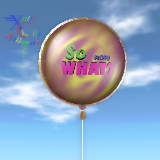 Balloon - So Now What?