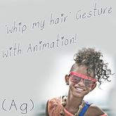 (AG) Whip my hair gesture