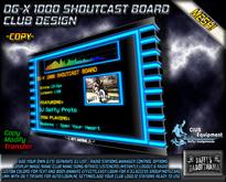 DG-X 1000 Shoutcast Board ~Club Design~ COPY!