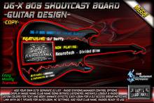 DG-X 805 Shoutcast Board -Guitar Design- COPY!