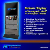 RM Motion Display with magazin shelf