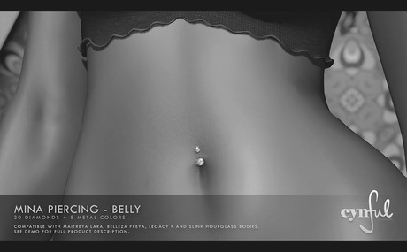 Cynful Mina Piercing - Belly DEMO  Maitreya Lara, Belleza Freya, Slink (HG), Legacy Female