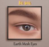 *Beyou* Earth Eyes (Mesh)
