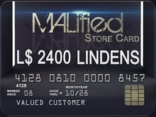 MALified - Store Card: L$2400