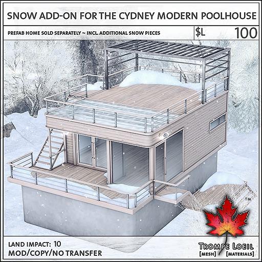 Trompe Loeil - Snow Add-On for the Cydney Poolhouse [mesh]