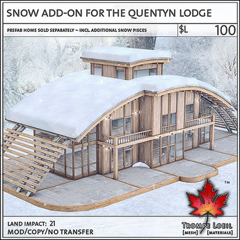 Trompe Loeil - Snow Add-On for the Quentyn Lodge [mesh]