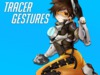 Tracer Gestures