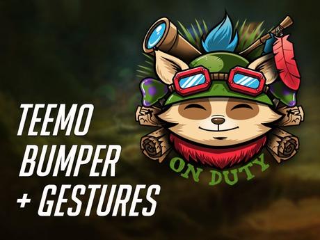 Teemo Bumper + Gestures