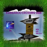 KANGAROO CROSSING SIGN -CRATE