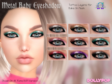 ~Dollypop~ Metal Baby Eyeshadow Omega & Bake On Mesh