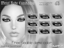 ~Dollypop~ FREEBIE DEMO Metal Baby Eyeshadow Omega & BOM