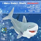 {-Maru Kado-} Shark (Animesh)