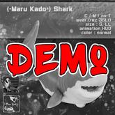 DEMO{-Maru Kado-} Shark (Animesh)