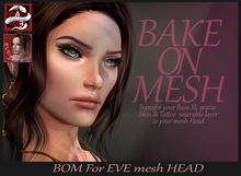 *!* EVE Head BOM HUD  - Bake On Mesh