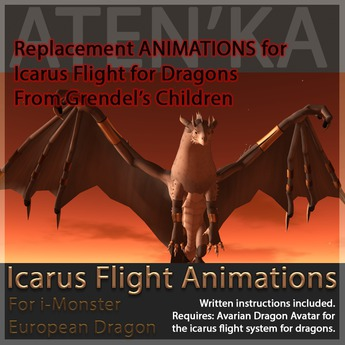-Aten'Ka- iDragon Mod - Icarus Flight Replacement Animations