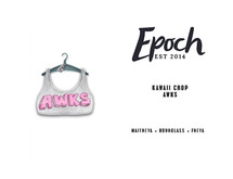 .EPOCH. kawaii crop. awks