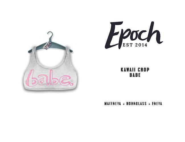 .epoch. kawaii crop. babe.