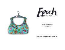 .EPOCH. kawaii crop. snacks.