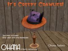 Ohana Fedora Creepy Crawlies (WEAR TO UNPACK)