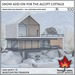 Trompe Loeil - Snow Add-On for the Alcott Cottage [mesh]