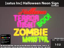 [satus Inc] Halloween Neon Sign - Fatpack