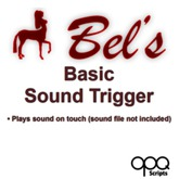 Play sounds on touch - Bel's Basic Sound Trigger