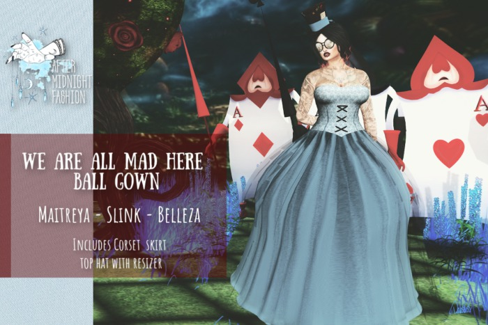 ::AMF:: We Are All Mad Here Gown- Add to Open