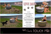 {TOUCH MIA} Puppy Love Bath