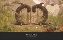 unstable. Thorn Gate