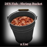 DFS Fish - Shrimp Bucket