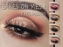 Bakes on Mesh Eyeshadows