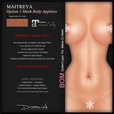 "DREAM INK ""Maitreya Mesh Body Lara Appliers OPTION1"" DD-DeepDark (NS) | BOM"