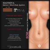"DREAM INK ""Maitreya Mesh Body Lara Appliers OPTION1"" T-Tan (NS) | BOM"