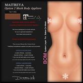"DREAM INK ""Maitreya Mesh Body Lara Appliers OPTION2"" T-Tan (NS)   BOM"
